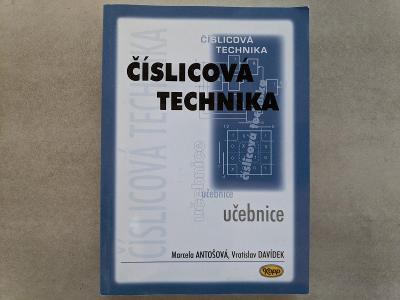 Číslicová technika (Marcela Antošová, Vratislav Davídek)