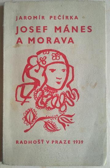 Josef Mánes a Morava - Pečírka, Jaromír