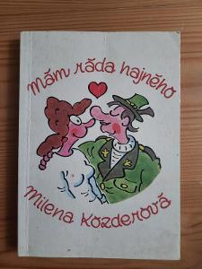 Mám ráda hajného Milena Kozderová