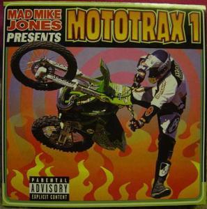 CD - MAD MIKE JONES presents MOTOTRAX 1