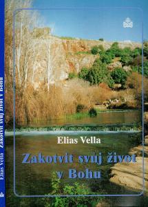 Elias Vella: Zakotvit svůj život v Bohu, 1999