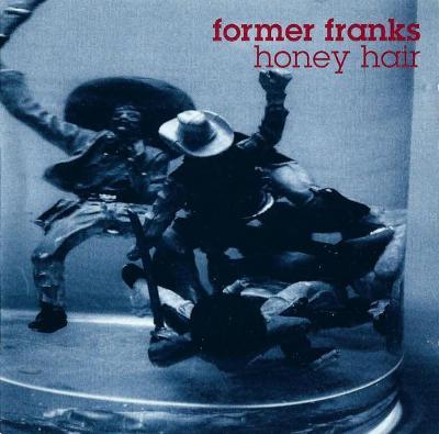 CD FORMER FRANKS - HONEY HAIR / zapečetěné