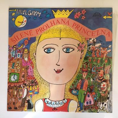 Šíleně prolhaná princezna - Pavel Grym - pohádka - LP vinyl
