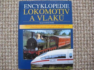 Encyklopedie lokomotiv a vlaků - železnice, dráha, lokomotivy