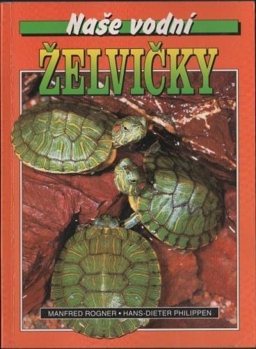 Kniha Naše vodní želvičky / Manfred Rogner