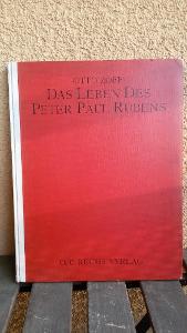 Velká kniha,Zoff,Das Leben Des P.P. Rubens, malíř,obrazy, Mnichov 1922