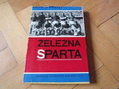 Kniha Železná Sparta 1936-1966/V.Houška/1967/