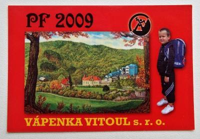 KARTIČKOVÝ KALENDÁŘ 2009 - VÁPENKA VITOUL MLADEČ - PF 2009