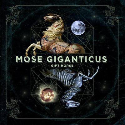 CD Mose Giganticus - Gift Horse (sludge/electronic)
