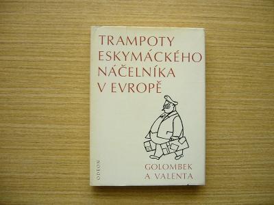 Golombek, Valenta - Trampoty eskymáckého náčelníka v Evropě   1971 -n
