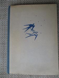 Vaněk František Bernard -Vlaštovky se vracejí kniha pamětí (1. vydání)