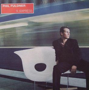 "LP- PHIL FULDNER - S_Express (12""Maxi singl)´1998 TOP HIT"