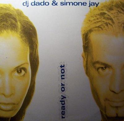 "LP- DJ Dado & Simone Jay - Ready Or Not (12""Maxi singl)´1998"