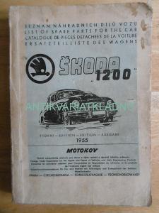 ŠKODA 1200, SEZNAM NÁHRADNÍCH DÍLŮ VOZU, 1955, MOTOKOV