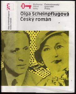 OLGA SCHEINPFLUGOVÁ - Český román