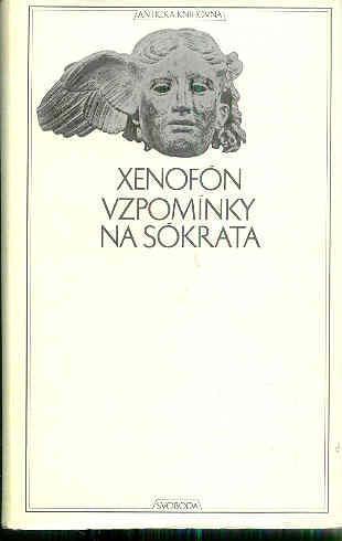 Antická knihovna  -XENOFÖN -  VZPOMÍNKY A SOKRATA