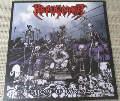 Repugnant - Epitome of Darknes ( jen obal LP )  (2006)