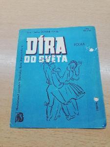 Písnička díra do světa   - 376 polka rok 1947
