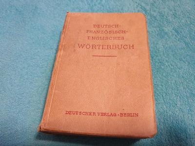 Německo-francouzko-anglický starý slovník z roku 1944