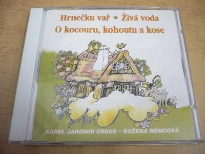 CD K.J.ERBEN - B.NĚMCOVÁ / Hrnečku vař, Živá voda...