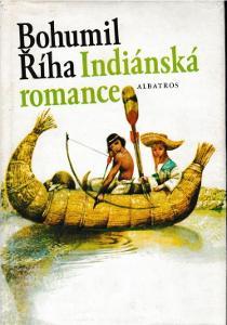 Bohumil Říha Indiánská romance ilustrace Karel Franta