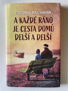 Kniha Fredrick Backman - A každé ráno je cesta domů delší a delší 2017