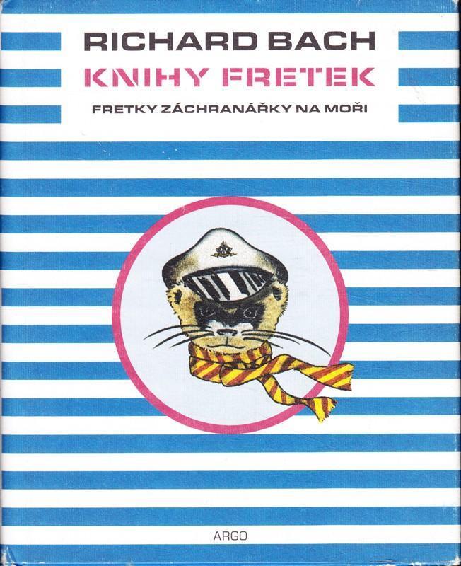 Richard Bach: Knihy fretek - Fretky záchranářky na moři - Knihy