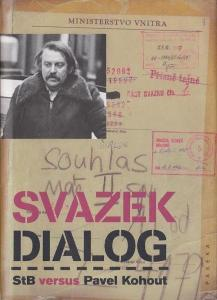 Svazek Dialog - Stb versus Pavel Kohout