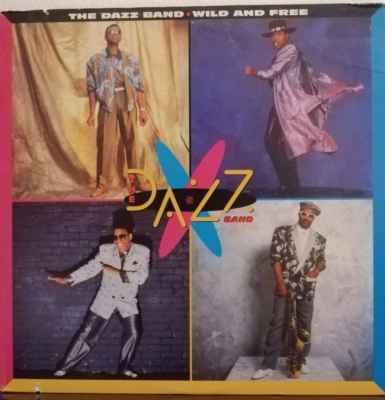 LP The Dazz Band - Wild And Free, 1986 EX