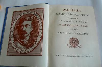 KRÁSNÝ PAMÁTNÍK IX. SLETU VŠESOKOLSKÉHO - 100 LET M. TYRŠE