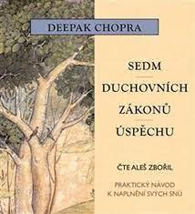 Sedm duchovních zákonů úspěchu - Deepak Chopra - CD audiokniha