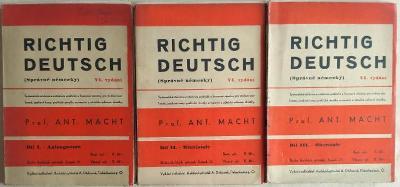 Richtig Deutsch (Správně německy), I.-III. díl - Macht, Ant. (3 sv.)