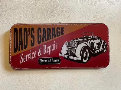 DAD'S GARAGE OPEN 24 HOURS - VELKÁ PLECHOVÁ CEDULE