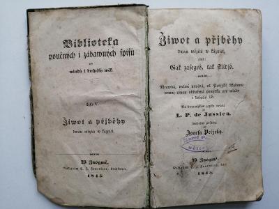 1845 Život a příběhy dvou vězňů v káznici - Jussien  -tiskárna Znojmo