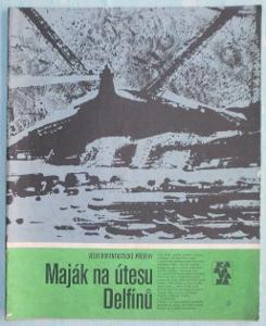 AKCE! Maják na útesu Delfínů (Karavana)