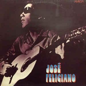 José Feliciano – José Feliciano Label: AMIGA – 8 55 733 For Top stav