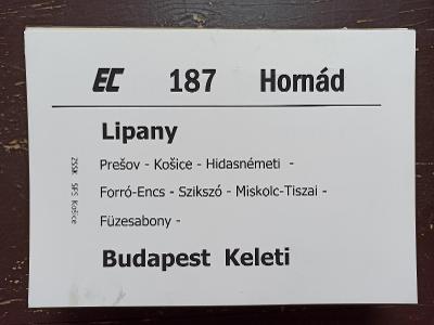 Směrová cedule ZSSK - EC 187 HORNÁD