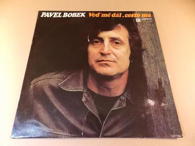 Bobek Pavel VEĎ MĚ DÁL CESTO MÁ 1975 LP stereo