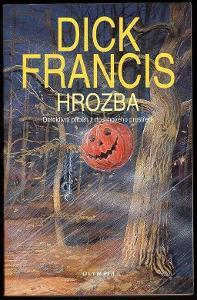 Dick Francis Hrozba