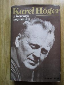 Höger Karel - Z hercova zápisníku (1. vydání)