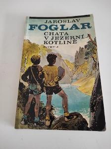 J. Foglar- Chata v Jezerní kotlině