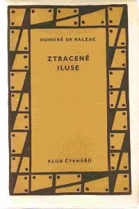 HONORÉ DE BALZAC - Ztracené iluse