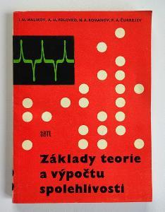 Základy teorie a výpočtu spolehlivosti - 1963- Malikov, Plovko, Roman