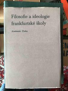 Filosofie a ideologie frankfurtské školy