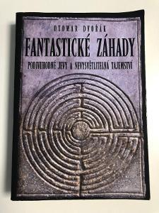Fantastické záhady / Otomar Dvořák