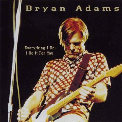 CD - BRYAN ADAMS - (Everything I Do) I Do It For You
