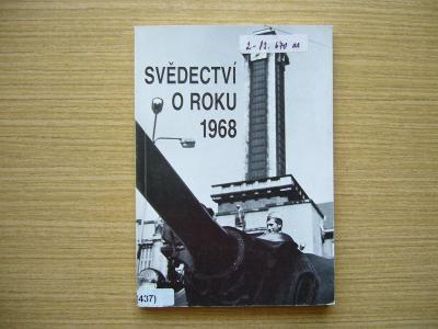 Liboslav Tetens a kol. - Svědectví o roku 1968 | 1990 -n