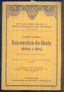 DĚTSKÁ SCÉNA - EVA NECHCE DO ŠKOLY  / 1938 /