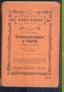 NAŠE SCÉNA  - DIVADELNÍ HRA  - DOBRODRUŽSTVÍ V PAŘÍŽI   / 1934 /