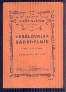 NAŠE SCÉNA  - DIVADELNÍ HRA  - KRÁLOVNIN NÁHRDELNÍK    / 1930 /